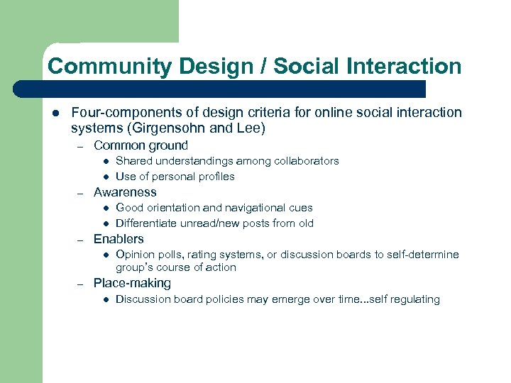 Community Design / Social Interaction l Four-components of design criteria for online social interaction