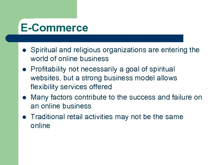 E-Commerce l l Spiritual and religious organizations are entering the world of online business
