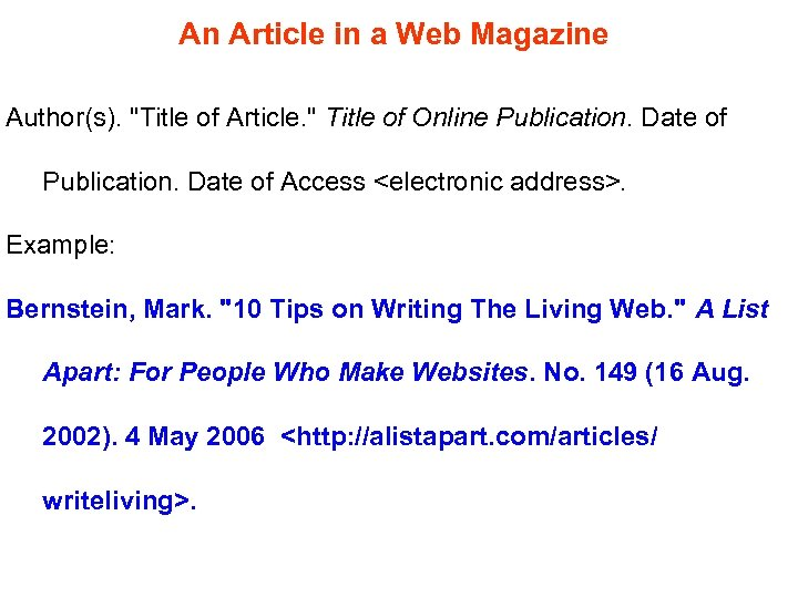 An Article in a Web Magazine Author(s).