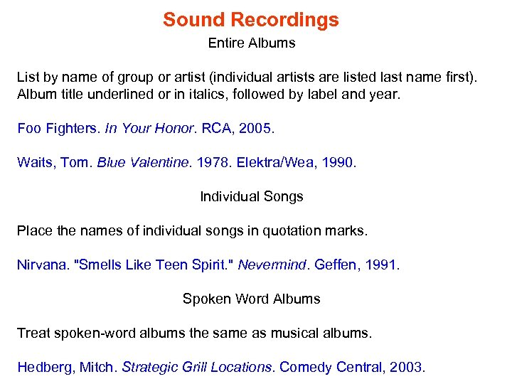 Sound Recordings Entire Albums List by name of group or artist (individual artists are