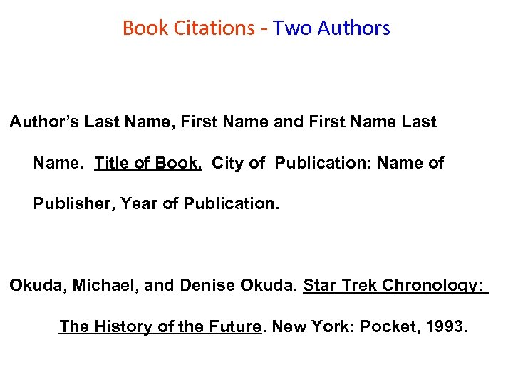 Book Citations - Two Authors Author's Last Name, First Name and First Name Last