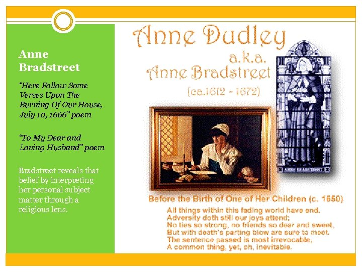 """Anne Bradstreet """"Here Follow Some Verses Upon The Burning Of Our House, July 10,"""