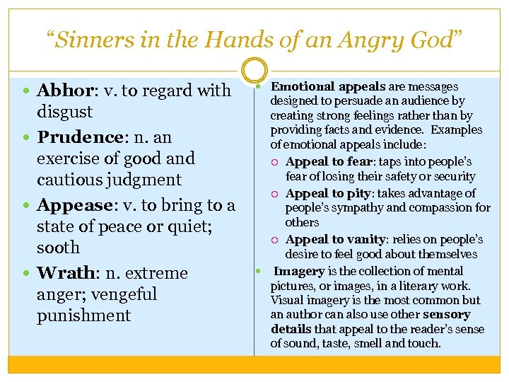 """""""Sinners in the Hands of an Angry God"""" Abhor: v. to regard with disgust"""