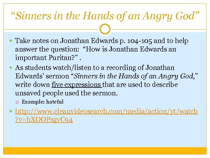 """""""Sinners in the Hands of an Angry God"""" Take notes on Jonathan Edwards p."""
