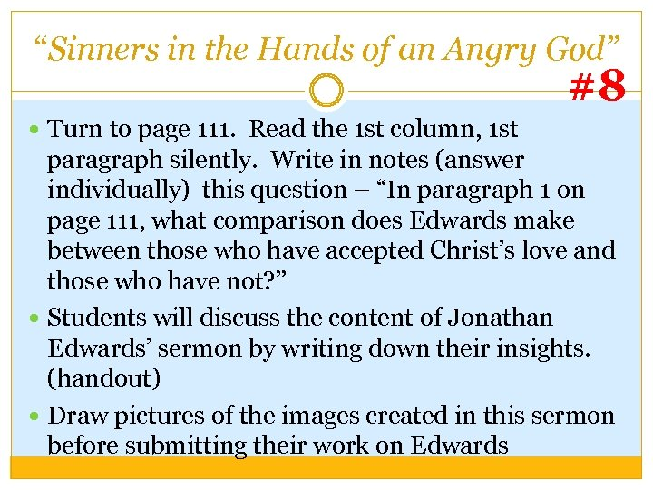 """""""Sinners in the Hands of an Angry God"""" #8 Turn to page 111. Read"""