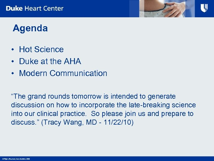 "Agenda • Hot Science • Duke at the AHA • Modern Communication ""The grand"