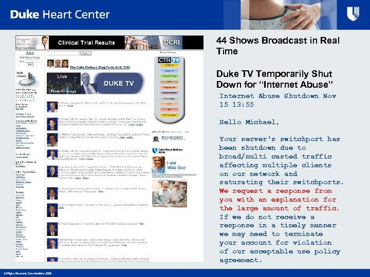 "44 Shows Broadcast in Real Time Duke TV Temporarily Shut Down for ""Internet Abuse"""