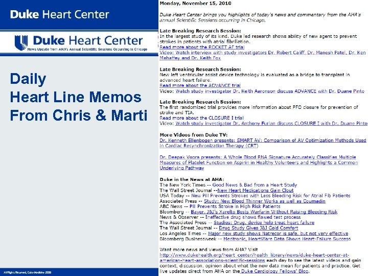Daily Heart Line Memos From Chris & Marti All Rights Reserved, Duke Medicine 2008