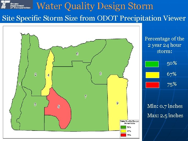 Water Quality Design Storm Site Specific Storm Size from ODOT Precipitation Viewer Percentage of