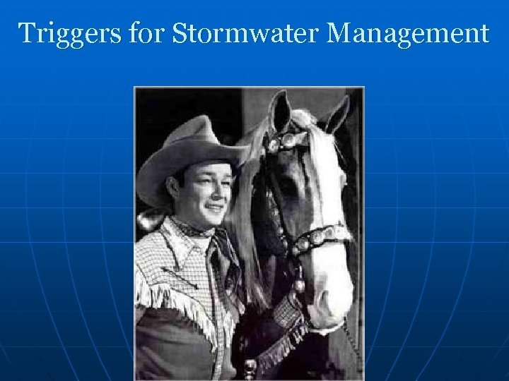 Triggers for Stormwater Management