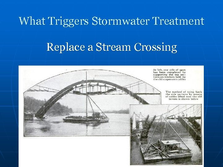 What Triggers Stormwater Treatment Replace a Stream Crossing