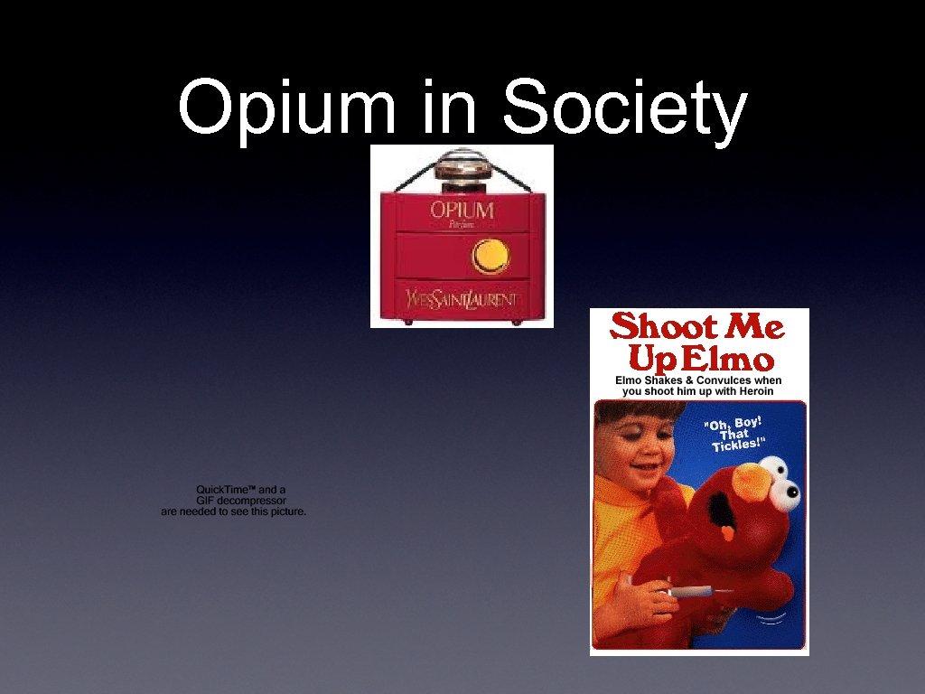 Opium in Society