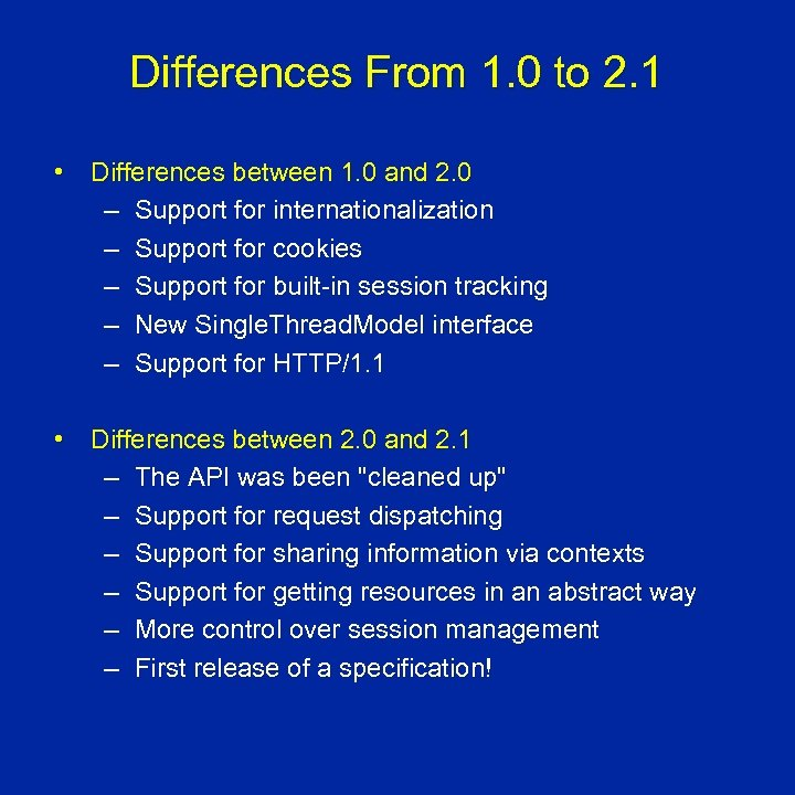 Differences From 1. 0 to 2. 1 • Differences between 1. 0 and 2.
