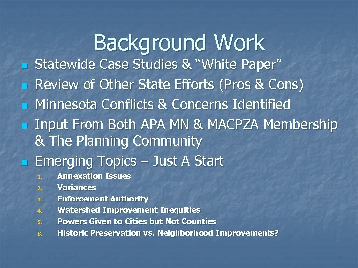 "Background Work n n n Statewide Case Studies & ""White Paper"" Review of Other"