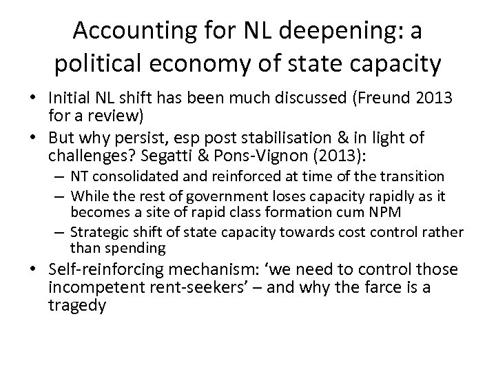 Accounting for NL deepening: a political economy of state capacity • Initial NL shift