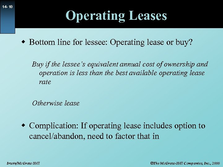 14 - 10 Operating Leases w Bottom line for lessee: Operating lease or buy?