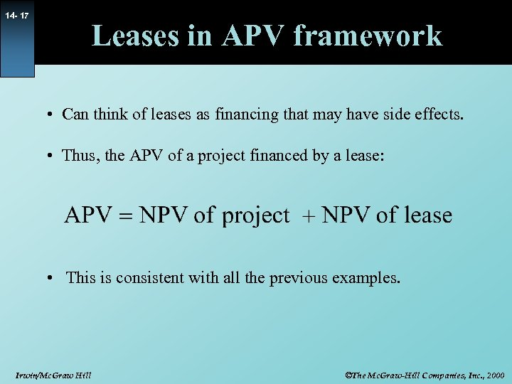 14 - 17 Leases in APV framework • Can think of leases as financing