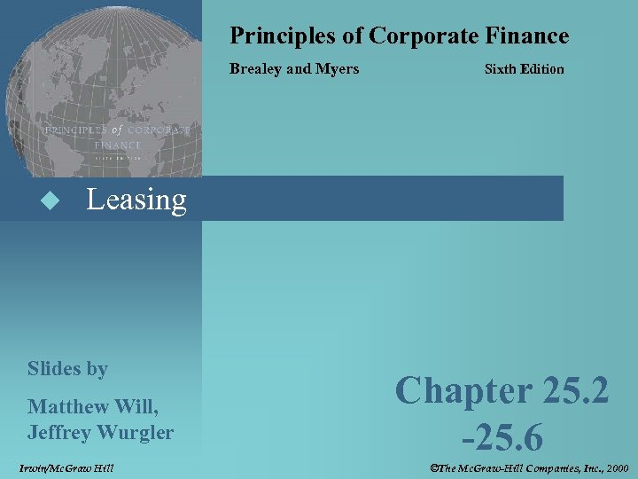 Principles of Corporate Finance Brealey and Myers u Sixth Edition Leasing Slides by Matthew