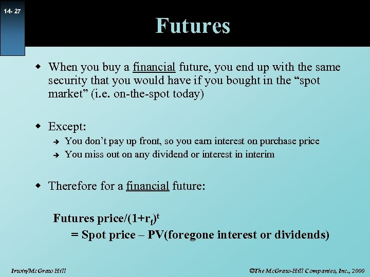 14 - 27 Futures w When you buy a financial future, you end up