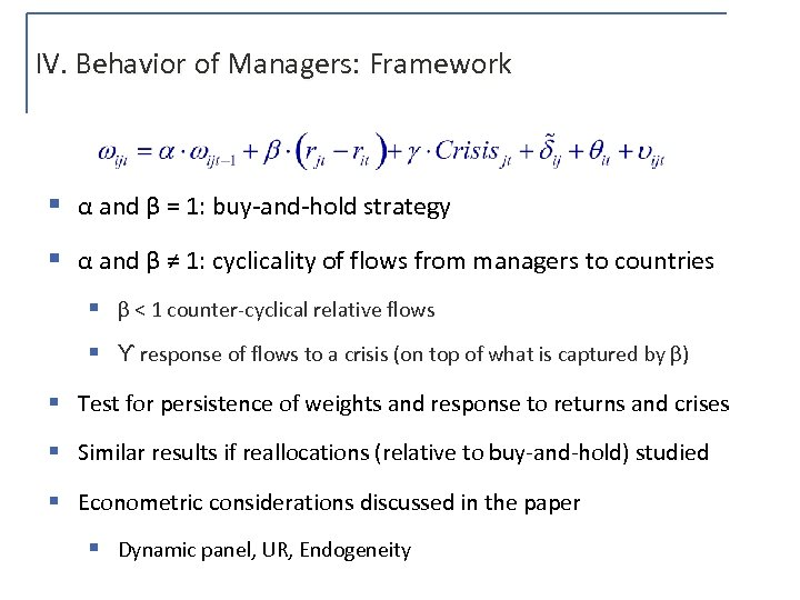 IV. Behavior of Managers: Framework § α and β = 1: buy-and-hold strategy §