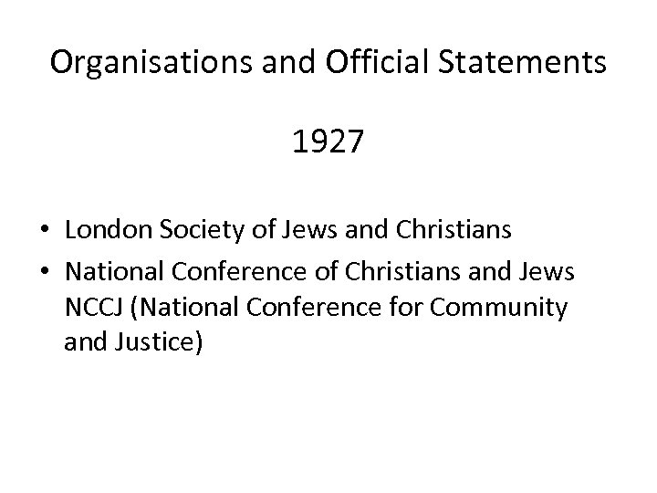 Organisations and Official Statements 1927 • London Society of Jews and Christians • National