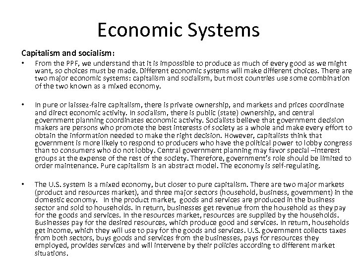 Economic Systems Capitalism and socialism: • From the PPF, we understand that it is