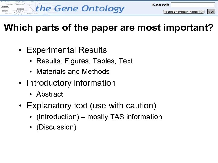 Which parts of the paper are most important? • Experimental Results • Results: Figures,