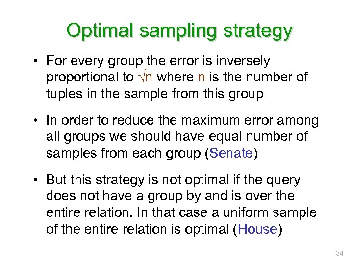 Optimal sampling strategy • For every group the error is inversely proportional to √n