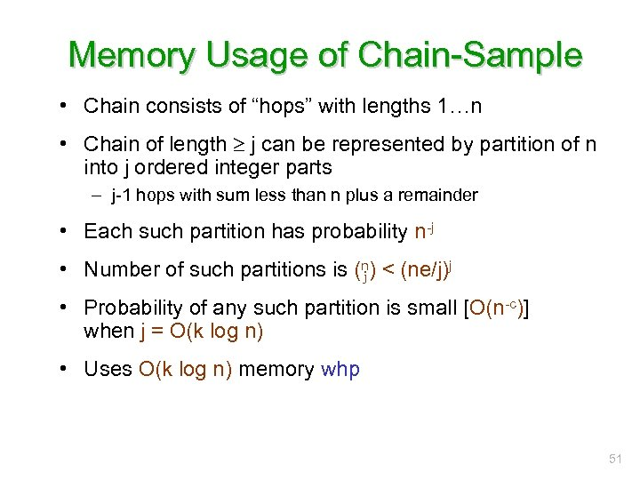 """Memory Usage of Chain-Sample • Chain consists of """"hops"""" with lengths 1…n • Chain"""