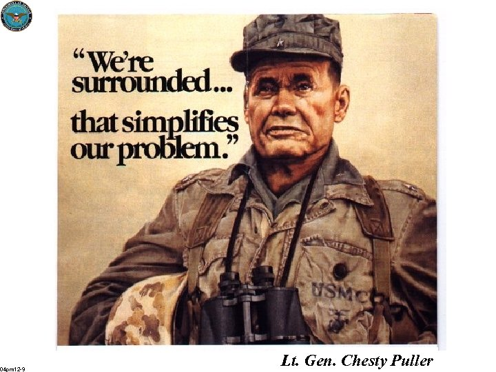 04 pm 12 -9 Lt. Gen. Chesty Puller