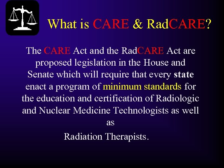 What is CARE & Rad. CARE? The CARE Act and the Rad. CARE Act