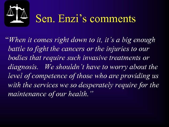 """Sen. Enzi's comments """"When it comes right down to it, it's a big enough"""