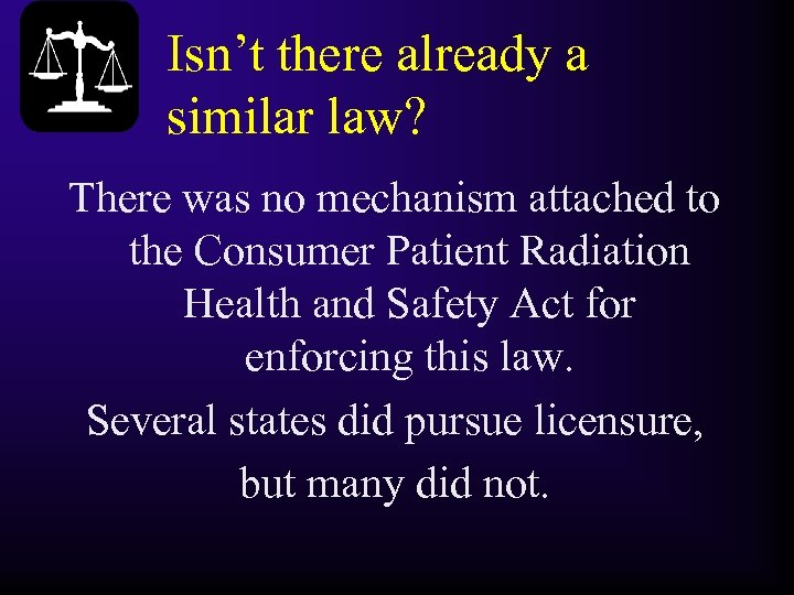 Isn't there already a similar law? There was no mechanism attached to the Consumer