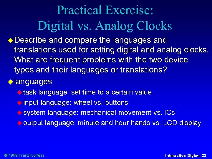 Practical Exercise: Digital vs. Analog Clocks Describe and compare the languages and translations used