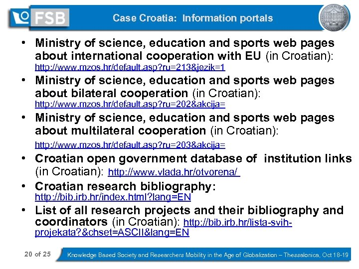 Case Croatia: Information portals • Ministry of science, education and sports web pages about