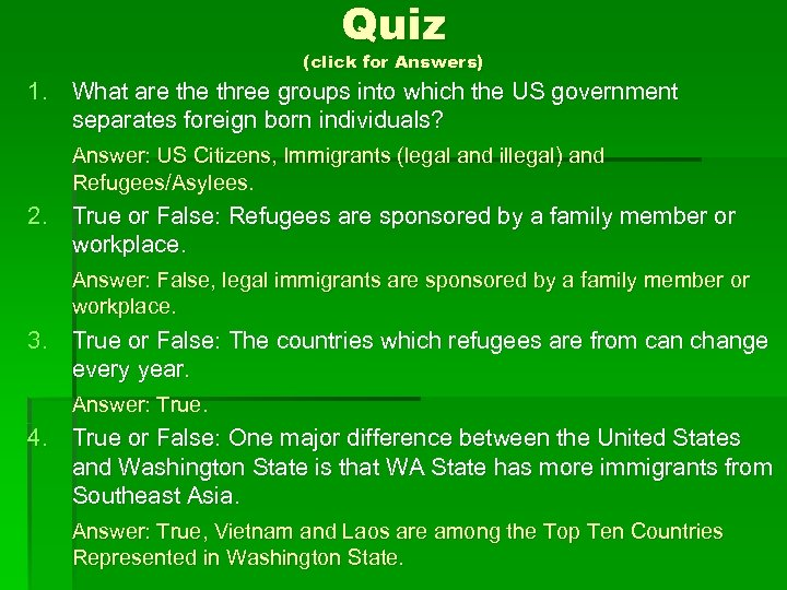 Quiz (click for Answers) 1. What are three groups into which the US government