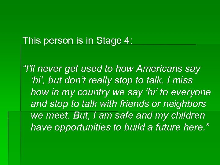 "This person is in Stage 4: ""I'll never get used to how Americans say"