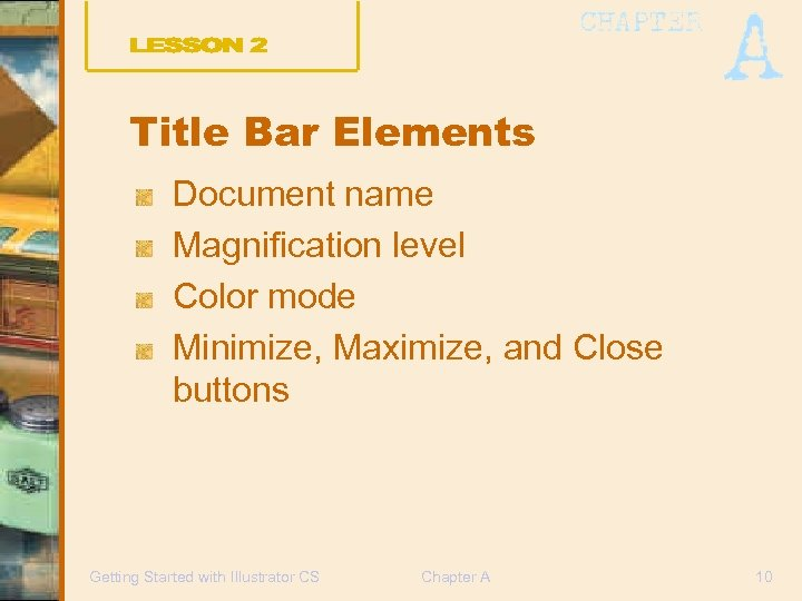Title Bar Elements Document name Magnification level Color mode Minimize, Maximize, and Close buttons
