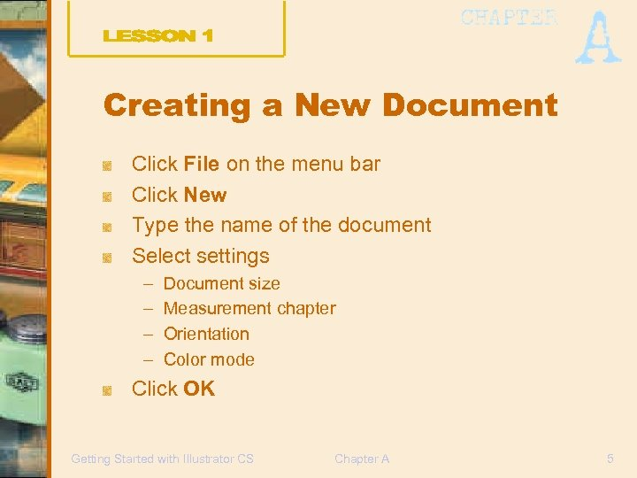 Creating a New Document Click File on the menu bar Click New Type the