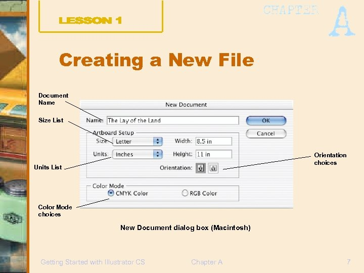 Creating a New File Document Name Size List Orientation choices Units List Color Mode