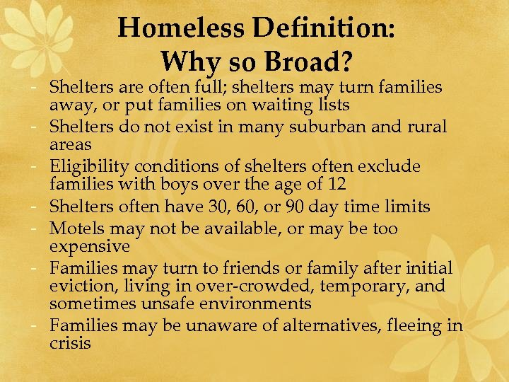 Homeless Definition: Why so Broad? - Shelters are often full; shelters may turn families