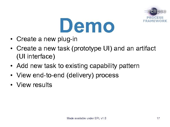 Demo • Create a new plug-in • Create a new task (prototype UI) and