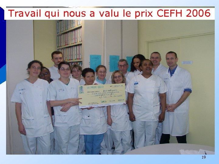 Travail qui nous a valu le prix CEFH 2006 19