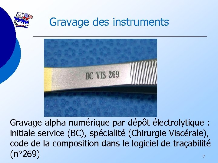 Gravage des instruments Gravage alpha numérique par dépôt électrolytique : initiale service (BC), spécialité