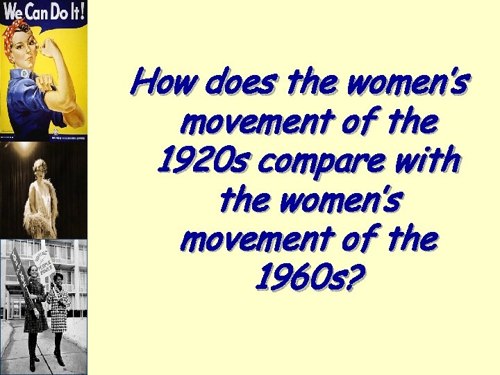 How does the women's movement of the 1920 s compare with the women's movement