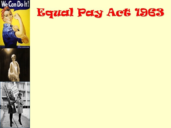 Equal Pay Act 1963