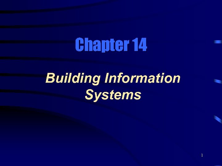 Chapter 14 Building Information Systems 1