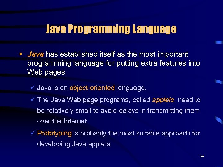 Java Programming Language § Java has established itself as the most important programming language