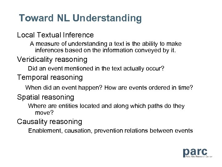 Toward NL Understanding Local Textual Inference A measure of understanding a text is the