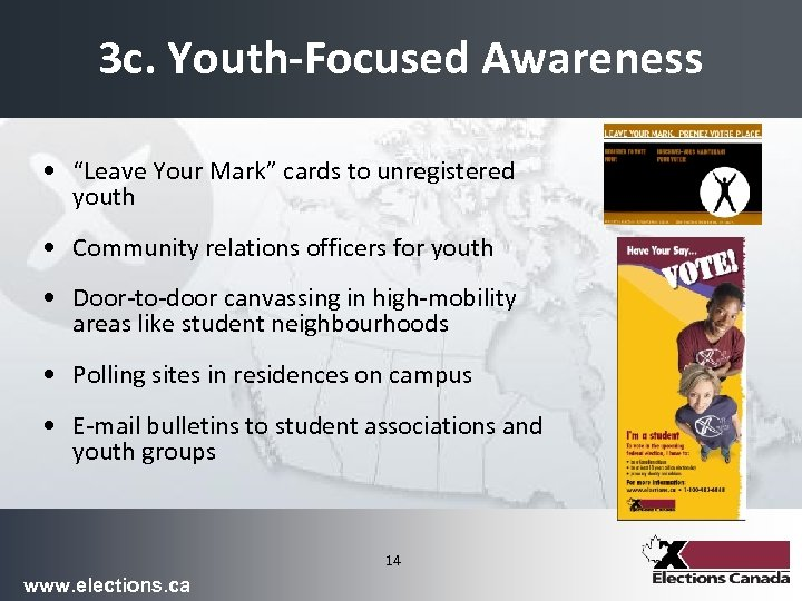 """3 c. Youth-Focused Awareness • """"Leave Your Mark"""" cards to unregistered youth • Community"""